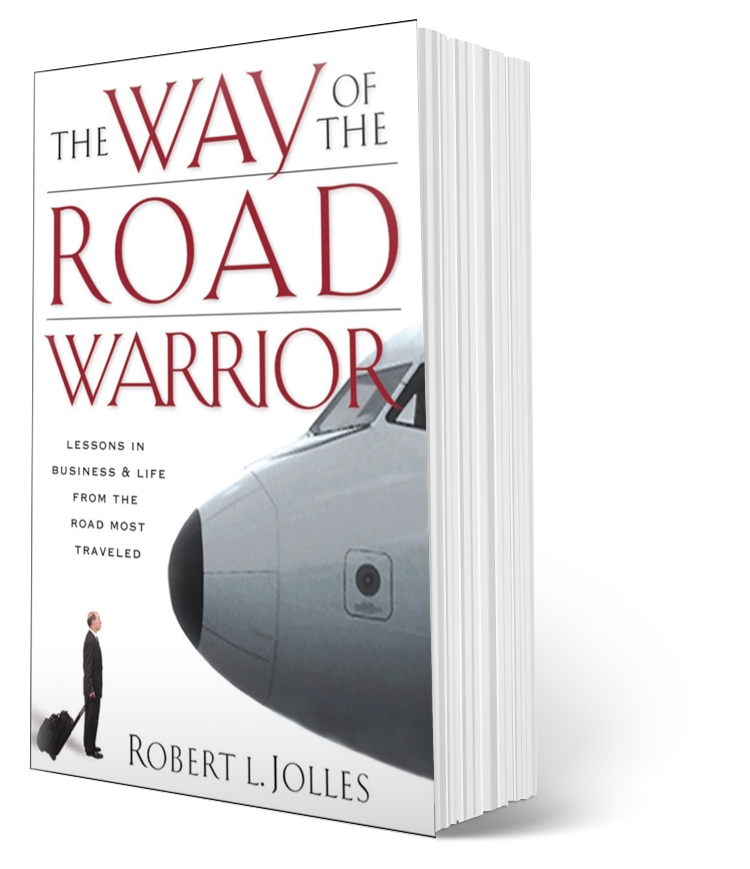 The Way of the Road Warriors by rob Jolles